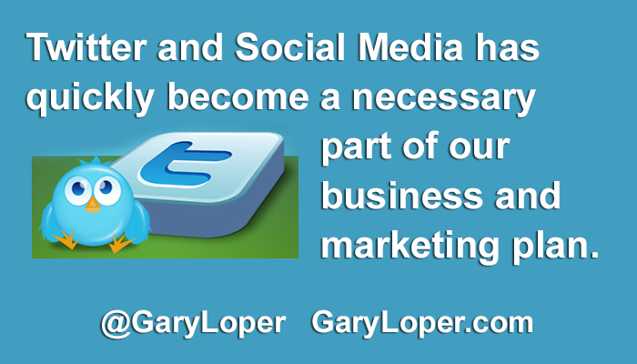 Twitter and Social Media has quickly become a necessary part of our business and marketing plan