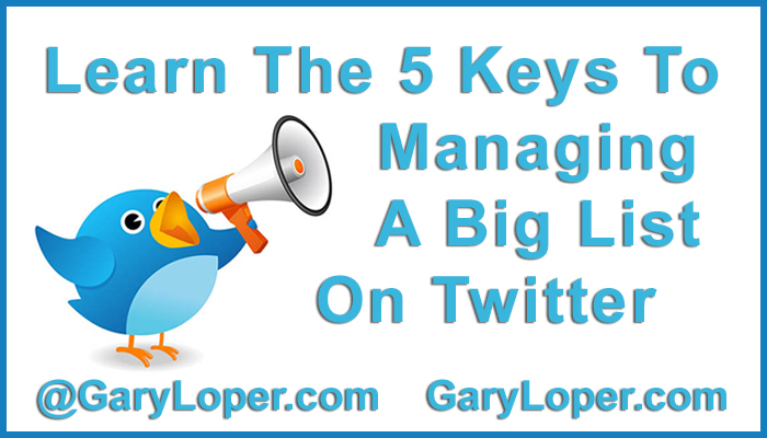 5 Keys to Managing a Big List on Twitter