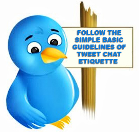 Gary Loper follow the simple basic guidelines of tweet chat etiquette
