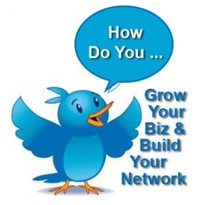 How Do You Grow Your Biz and Build Your Network