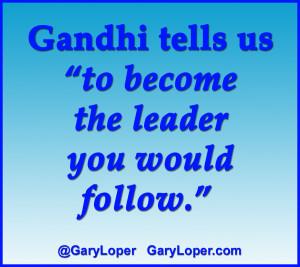 Gandhi tells us