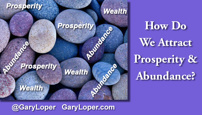 attracting-prosperity-abundance-part-1