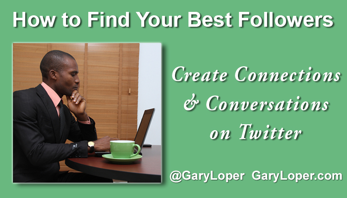 How to Find Your Best Followers