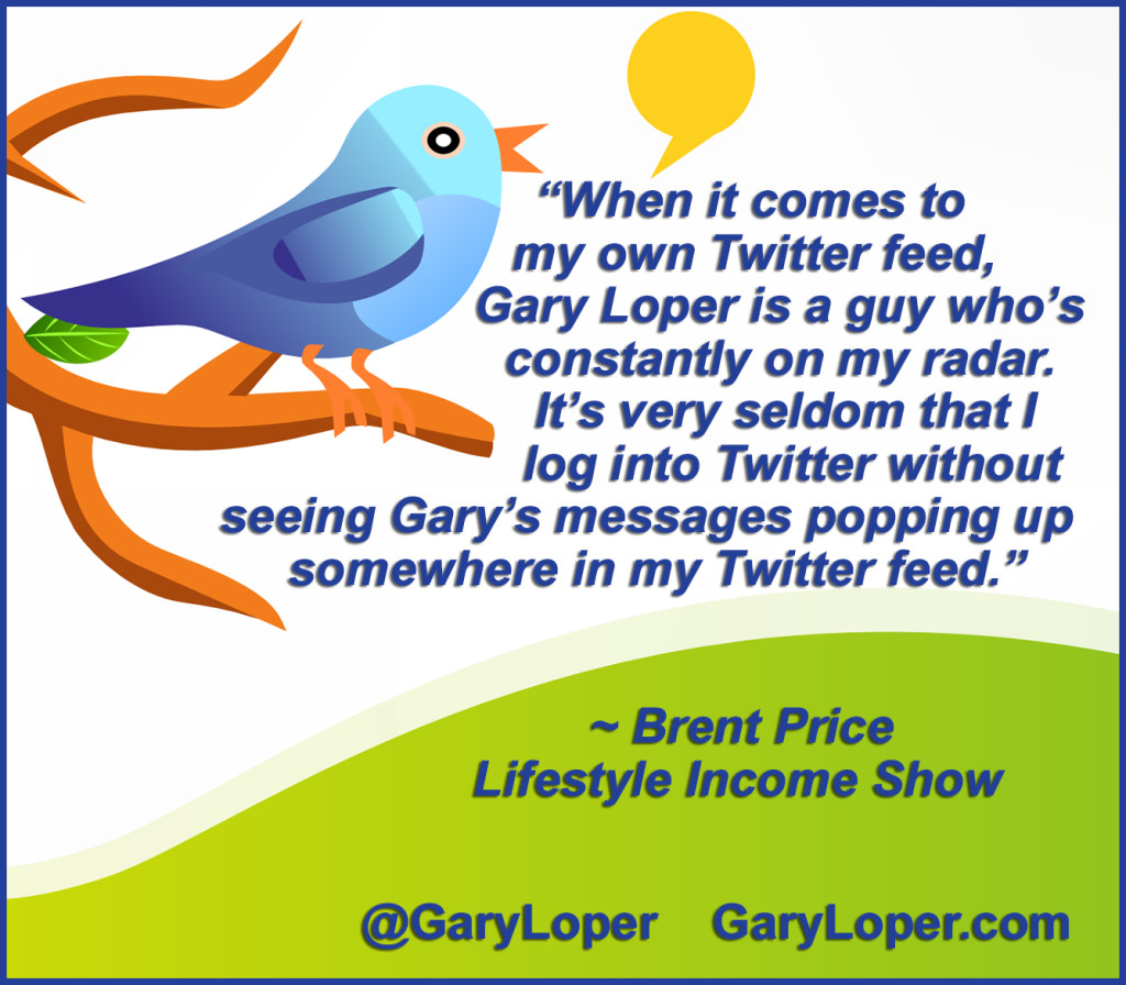 When it comes to my own Twitter feed, Gary is a guy who's constantly on my radar.