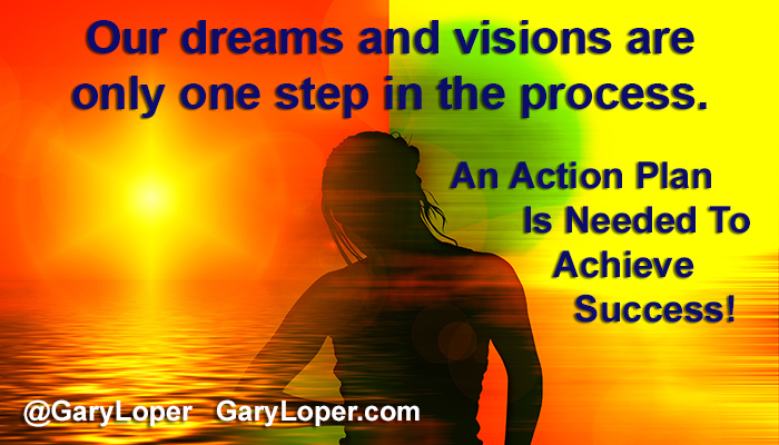 An Action Plan Is Needed To Achieve Success