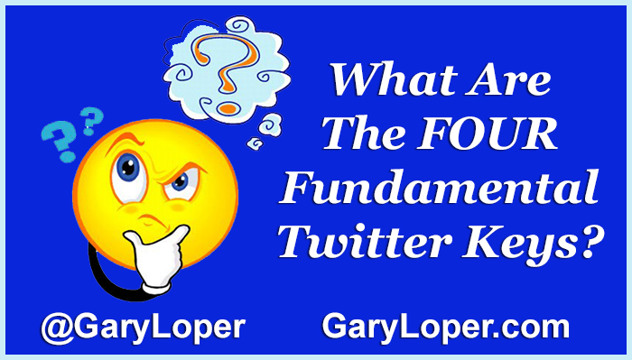 What Are 4 Fundamental Twitter Keys